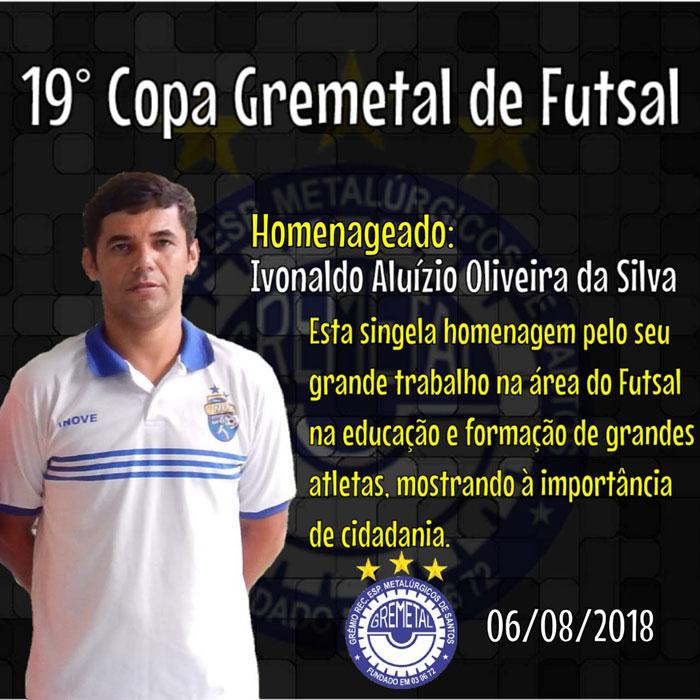 Homenageados da 19º Copa Gremetal de Futsal