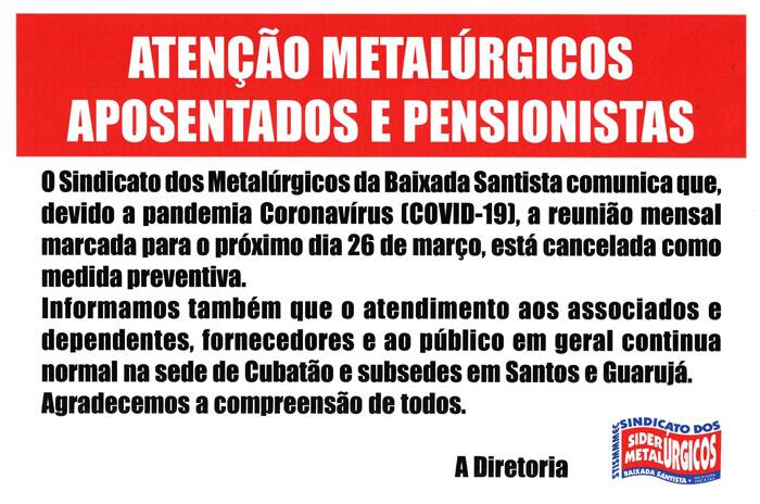 ATENÇÃO METALÚRGICOS APOSENTADOS E PENSIONISTAS