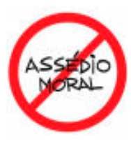 Assédio moral é crime!